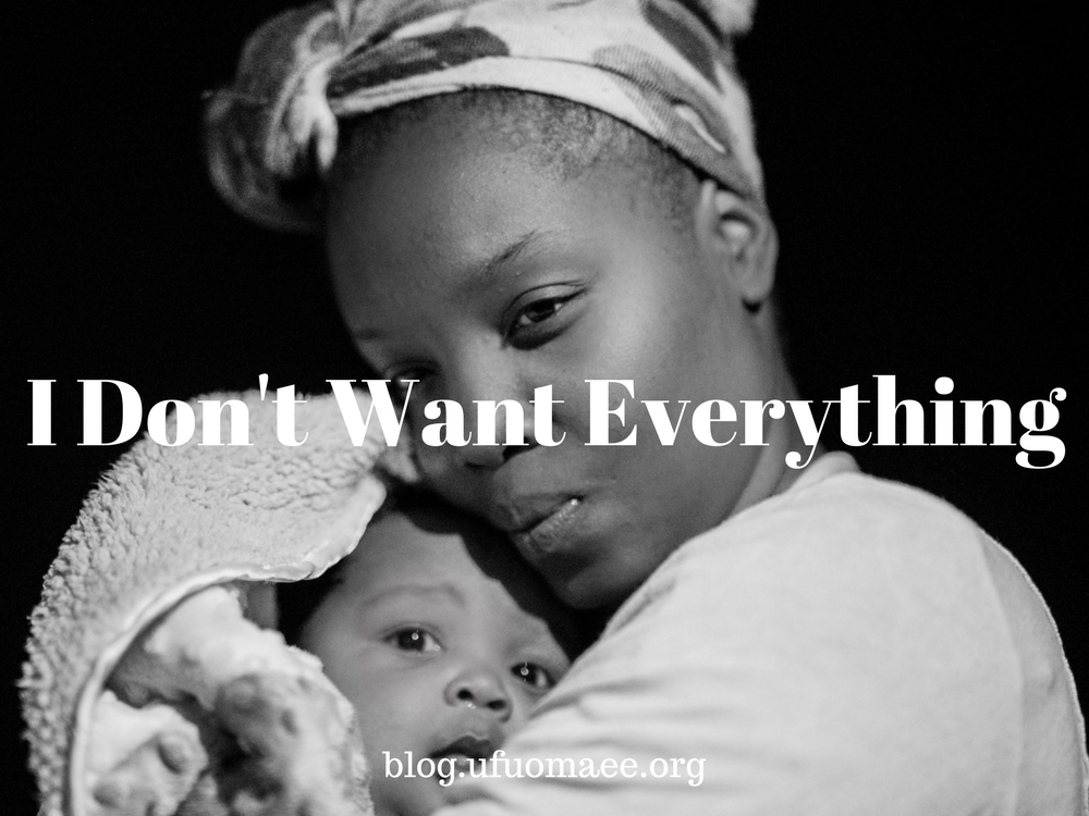 Editor's Pick: I Don't Want Everything