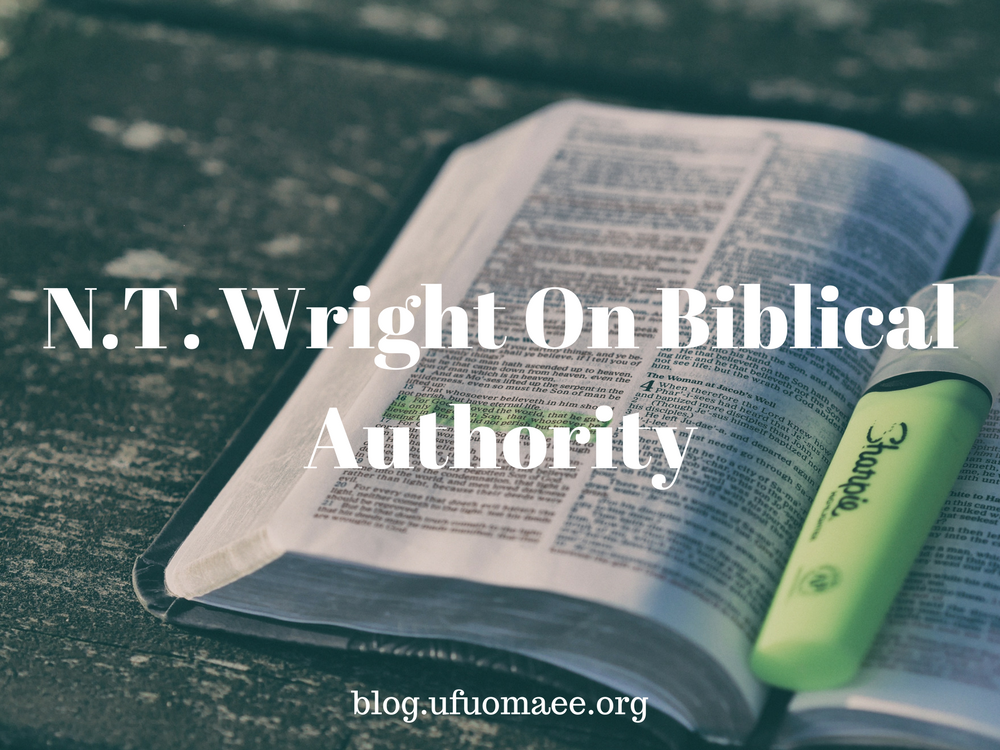 Editor's Pick: N. T. Wright on Biblical Authourity