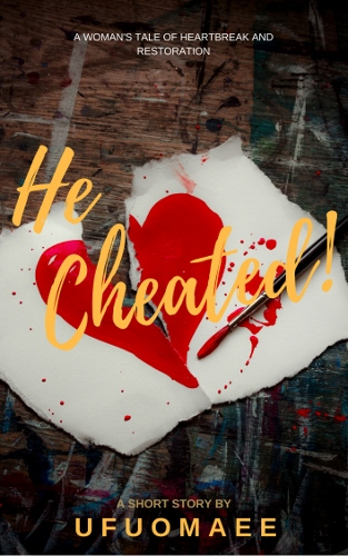For a limited time only, get He Cheated! for N100!