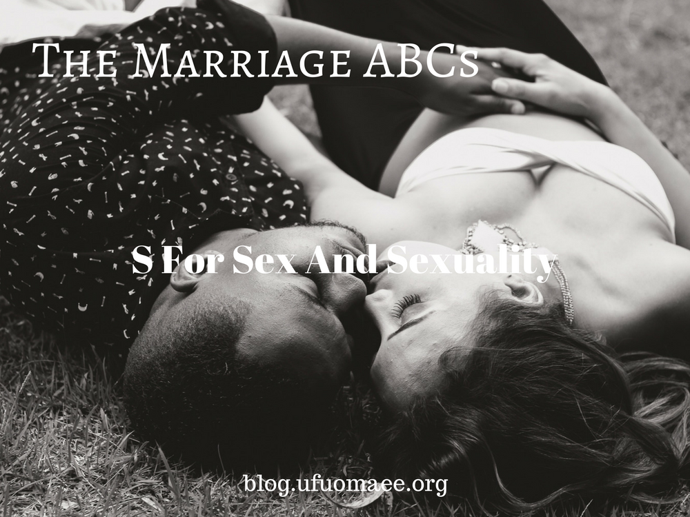 The Marriage ABCs – S for Sex and Sexuality (2)