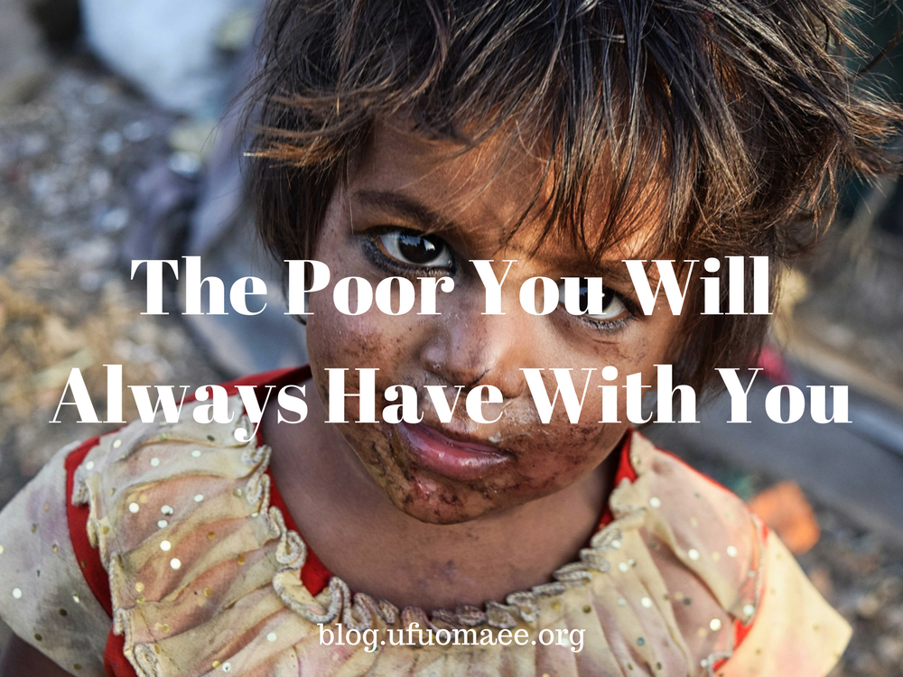 Editor's Pick: The Poor You Will Always Have With You – A Response Post
