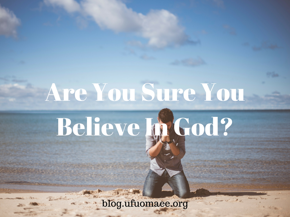 Editor's Pick: Are You Sure You Believe In God?