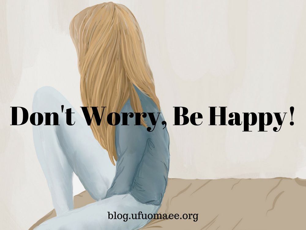Editor's Pick: Don't Worry, Be Happy!