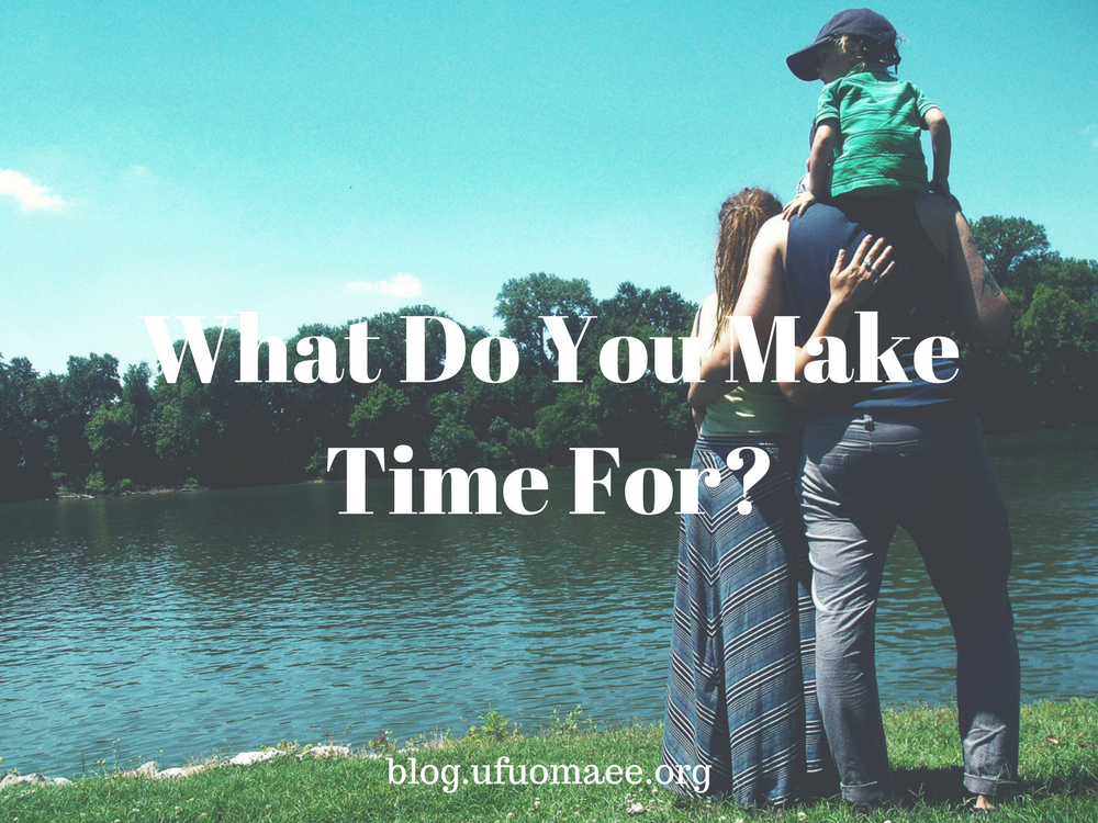 Editor's Pick: What do you make time for?