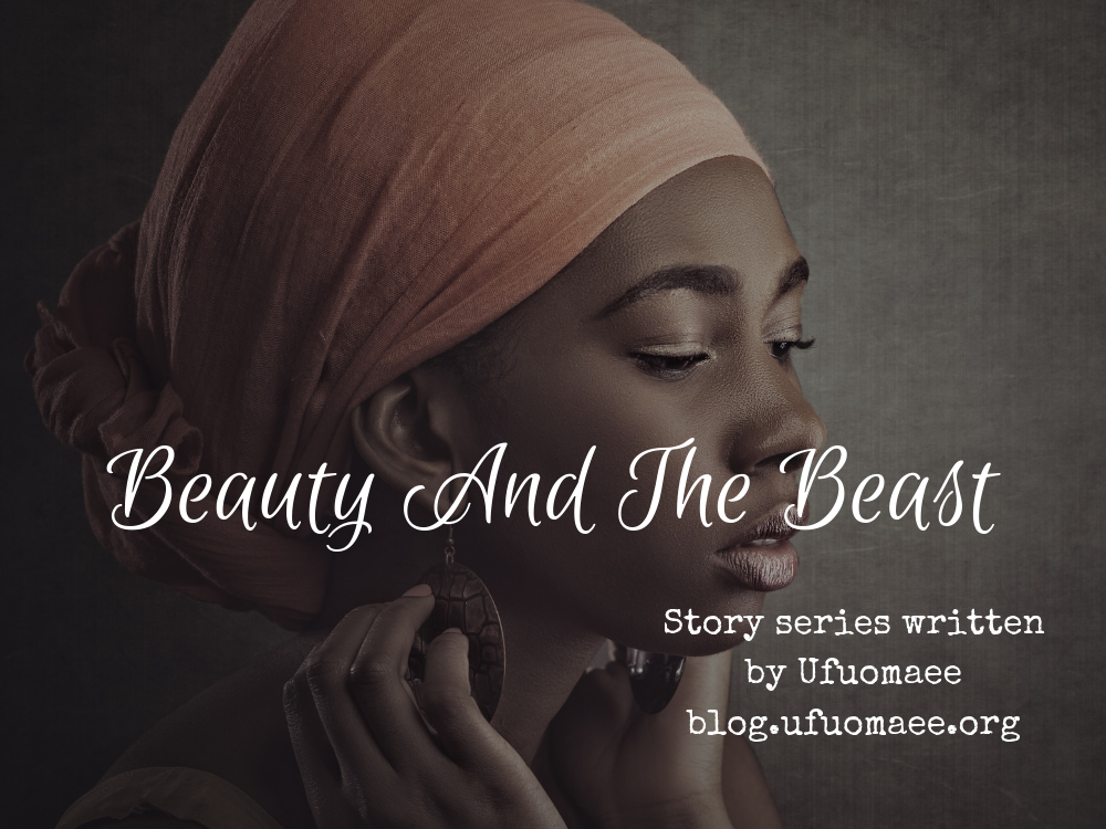 Beauty And The Beast – Part Seven