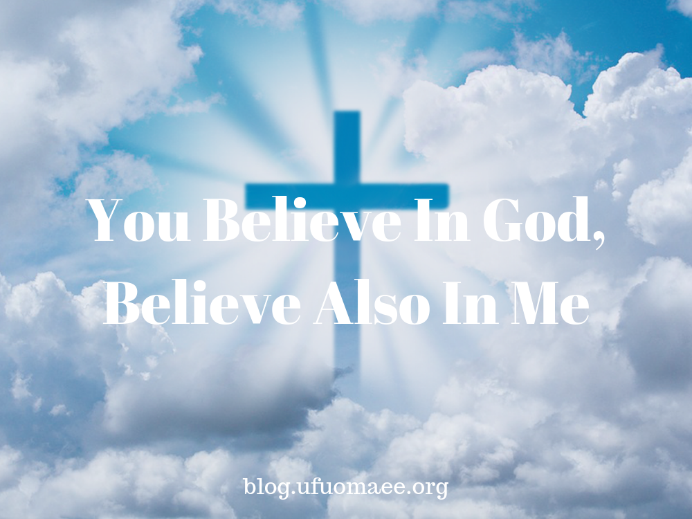 Editor's Pick: You Believe In God, Believe Also In Me