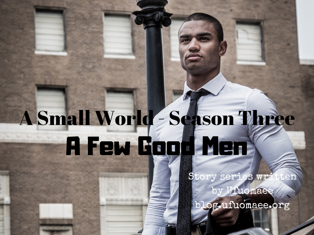 A Small World – Season Three (A Few Good Men) #4
