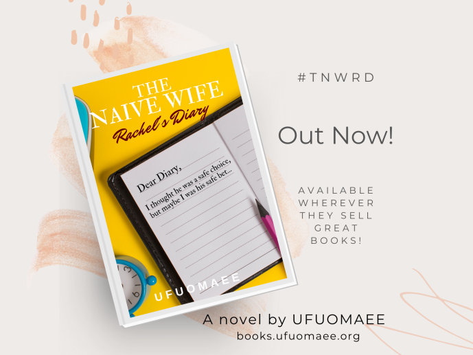 The Naive Wife – Rachel's Diary